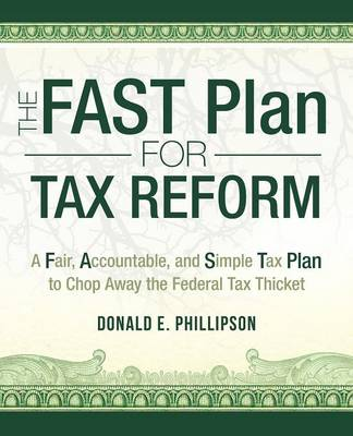 The Fast Plan for Tax Reform (Paperback)