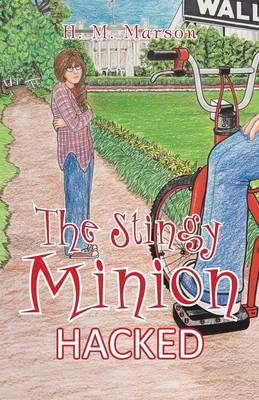 The Stingy Minion: Hacked (Paperback)
