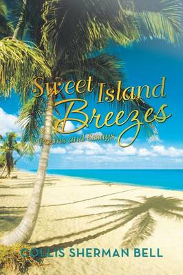 Sweet Island Breezes: Poems and Essays (Paperback)