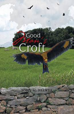 Good Man's Croft (Paperback)