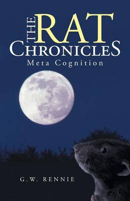 The Rat Chronicles: Meta Cognition (Paperback)