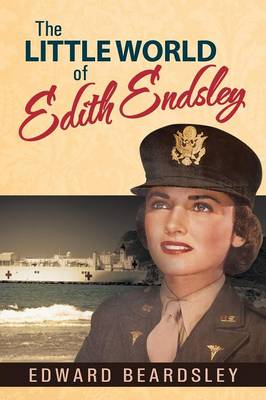 The Little World of Edith Endsley (Paperback)
