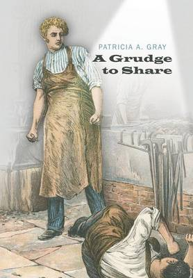 A Grudge to Share (Hardback)