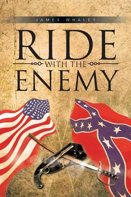 Ride with the Enemy (Paperback)