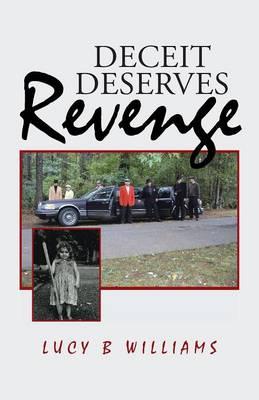 Deceit Deserves Revenge (Paperback)