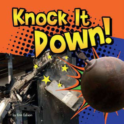 Knock it Down! (Board book)