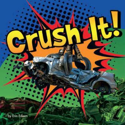 Crush it! - Destruction (Board book)