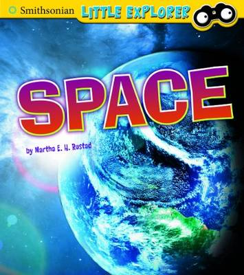 Space - Smithsonian Little Explorer (Hardback)