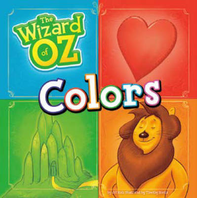 The Wizard of Oz: Colours - The Wizard of Oz (Board book)