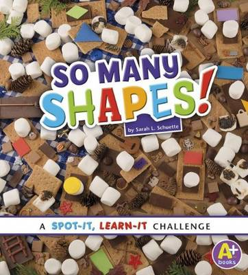 So Many Shapes - Spot it, Learn it! (Paperback)