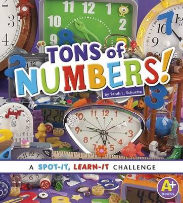 Tons of Numbers - Spot it, Learn it! (Paperback)