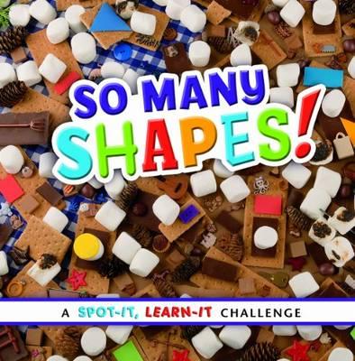 So Many Shapes - Spot it, Learn it! (Board book)