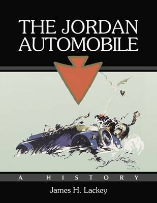 The Jordan Automobile: A History (Paperback)