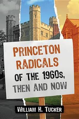 Princeton Radicals of the 1960s, Then and Now (Paperback)