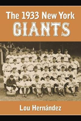 The 1933 New York Giants: Bill Terry's Unexpected World Champions (Paperback)