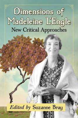 Dimensions of Madeleine L'Engle: Critical Essays on the Fiction (Paperback)