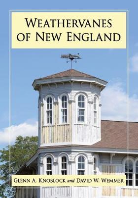 Weathervanes of New England (Paperback)