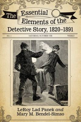 The Essential Elements of the Detective Story, 1820-1891 (Paperback)