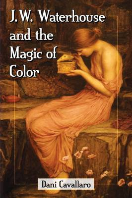 J.W. Waterhouse and the Magic of Color (Paperback)