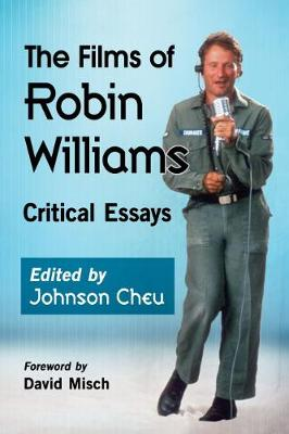 The Films of Robin Williams: Critical Essays (Paperback)