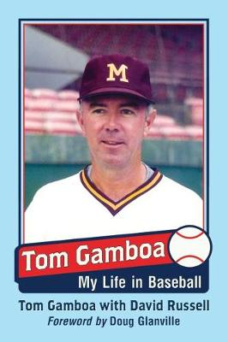 Tom Gamboa: My Life in Baseball (Paperback)
