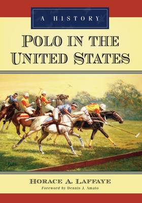 Polo in the United States: A History (Paperback)