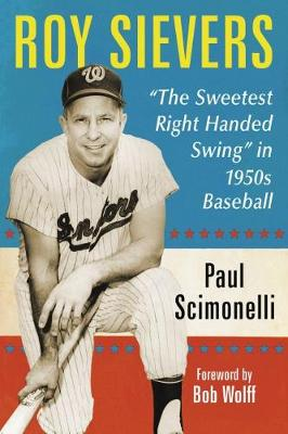 "Cover Roy Sievers: The Sweetest Right Handed Swing"""" in 1950s Baseball"
