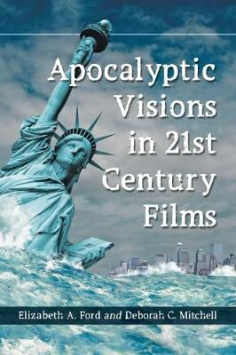 Apocalyptic Visions in 21st Century Films (Paperback)