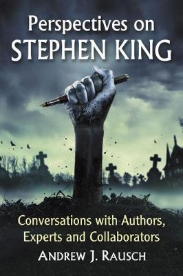 Perspectives on Stephen King: Conversations with Authors, Experts and Collaborators (Paperback)