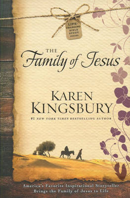 The Family of Jesus - Life-Changing Bible Study Series 1 (Hardback)