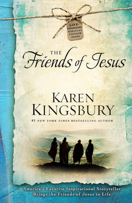 The Friends of Jesus - Life-Changing Bible Study Series 2 (Hardback)