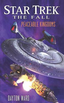 The Fall: Peaceable Kingdoms - Star Trek (Paperback)