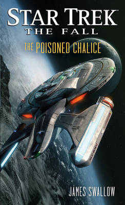 The Fall: The Poisoned Chalice - Star Trek (Paperback)