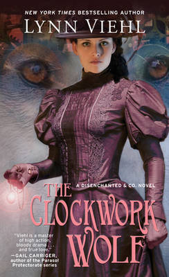 The Clockwork Wolf - Disenchanted & Co. (Paperback)