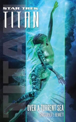 Star Trek: Titan #5: Over a Torrent Sea - Star Trek: The Next Generation (Paperback)