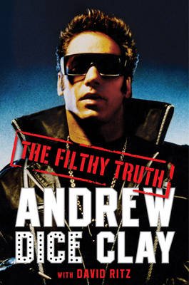 The Filthy Truth (Hardback)