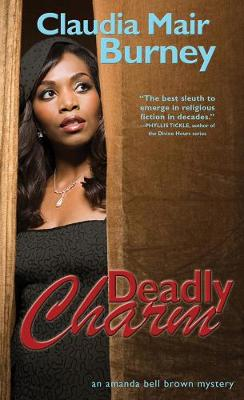 Deadly Charm: An Amanda Bell Brown Mystery (Paperback)