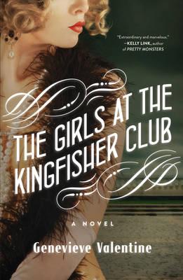 The Girls at the Kingfisher Club: A Novel (Hardback)
