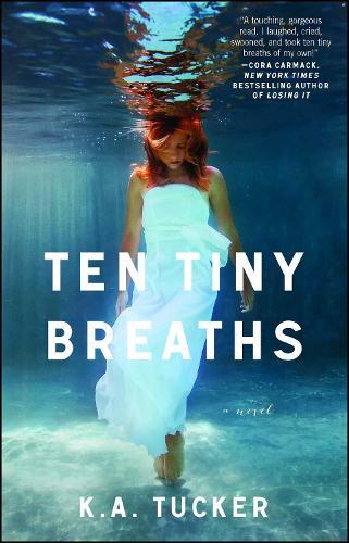Ten Tiny Breaths: A Novel - The Ten Tiny Breaths Series 1 (Paperback)