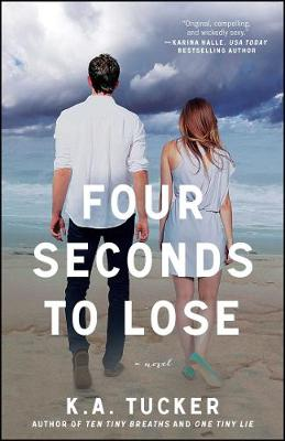 Four Seconds to Lose: A Novel - The Ten Tiny Breaths Series 4 (Paperback)