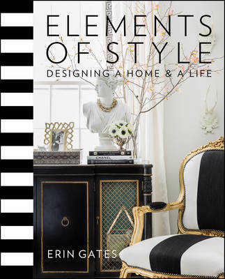 Elements of Style: Designing a Home & a Life (Hardback)