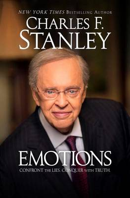 Emotions: Confront the Lies. Conquer with Truth. (Paperback)