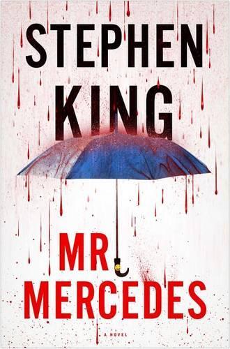 Mr. Mercedes, 1 - Bill Hodges Trilogy 1 (Hardback)