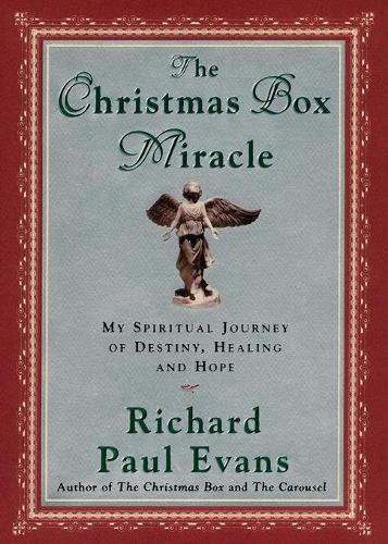 The Christmas Box Miracle: My spiritual Journey of Destiny, Healing and Hope (Paperback)