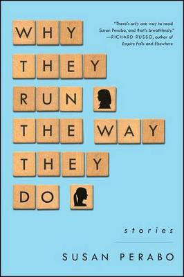 Why They Run the Way They Do: Stories (Paperback)