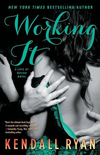 Working It: A Love by Design Novel - A Love by Design (Paperback)