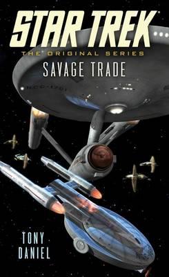 Savage Trade - Star Trek: The Original Series (Paperback)
