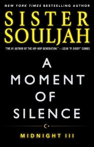 A Moment of Silence: Midnight III - The Midnight Series 3 (Paperback)