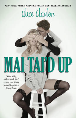 Cover of the book, Mai Tai'd Up (Cocktail, #4).