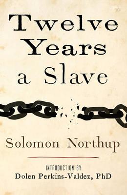 Twelve Years a Slave (Hardback)